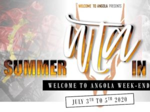Welcome To Angola Summer Edition (PARIS)